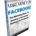 Learn how to make money on Facebook