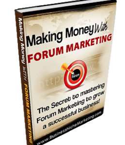 Making Money with Forum Marketing, Forum Marketing, Forum, Marketing, Increase SEO with Forum