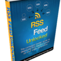 RSS Feed Marketing, RSS Feed Unlocked, Business Growth With RSS FEED